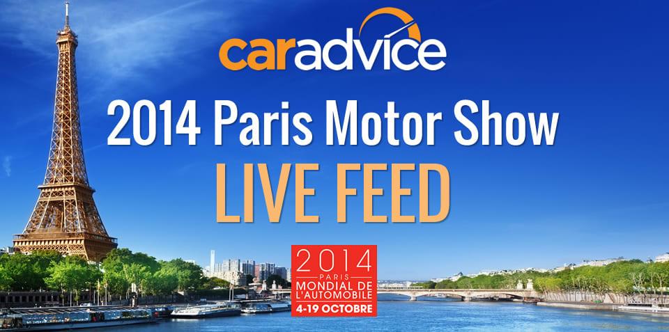 2014 Paris Motor Show : LIVE feed
